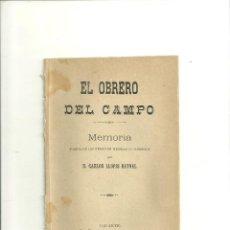 Libros antiguos: 3283.- EL OBRERO DEL CAMPO-CARLOS LLOPIS REYNEL-FOLLETIN DE MUSEO EXPOSICION-ALICANTE. Lote 50913736