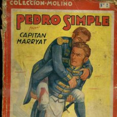 Libros antiguos: CAPITAN MARRYAT : PEDRO SIMPLE (MOLINO, 1935). Lote 50919641