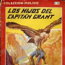 Libros antiguos: JULIO VERNE : LOS HIJOS DEL CAPITAN GRANT (MOLINO, 1936). Lote 50920060