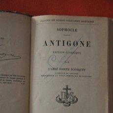Libros antiguos: SOPHOCLE ANTIGONE L'ABBE JOSEPH BOUSQUET , PARIS LIBRAIRIE CH. POUSSIELGUE , 1892. Lote 50934671