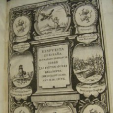 Libros antiguos: RESPUESTA DE ESPAÑA AL TRATADO DE FRANCIA SOBRE LAS PRETENSIONES DE LA REYNA CHRISTIANISSIMA, 1667. Lote 50946189