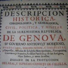 Libros antiguos: DESCRIPCION HISTORICA, CHRONOLOGICA Y GENEALOGICA, GENOVA, 1729 JUAN FELIX FRANCISCO RIVAROLA. Lote 50952670