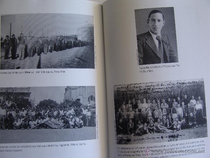 Libros antiguos: UN BIBERO A LA GUERRA JOSEP RIERA AMBROS HISTORIA DEL FETS PASAT PER MI GUERRA CIVIL MOLINS DE REI - Foto 4 - 93791758