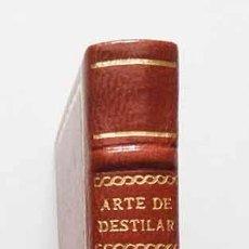 Libros antiguos: ARTE DE DESTILAR AGUARDIENTES Y LICORES. MADRID 1824 - EDICIÓN FACSIMIL - EDICIÓN NUMERADA 404/1000. Lote 50961364