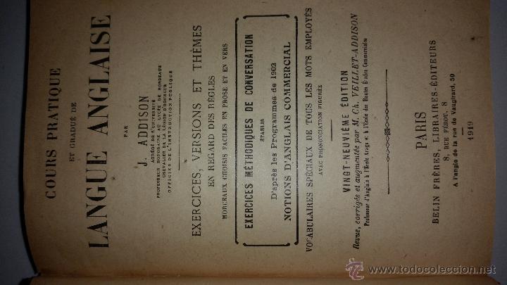 Libros antiguos: COURS PRATIQUE ET GRADUE DE LANGUE ANGLAISE por J. Addison. VINGT-NEUVIEME EDITION.BELIN-PARIS. 1919 - Foto 2 - 50965860