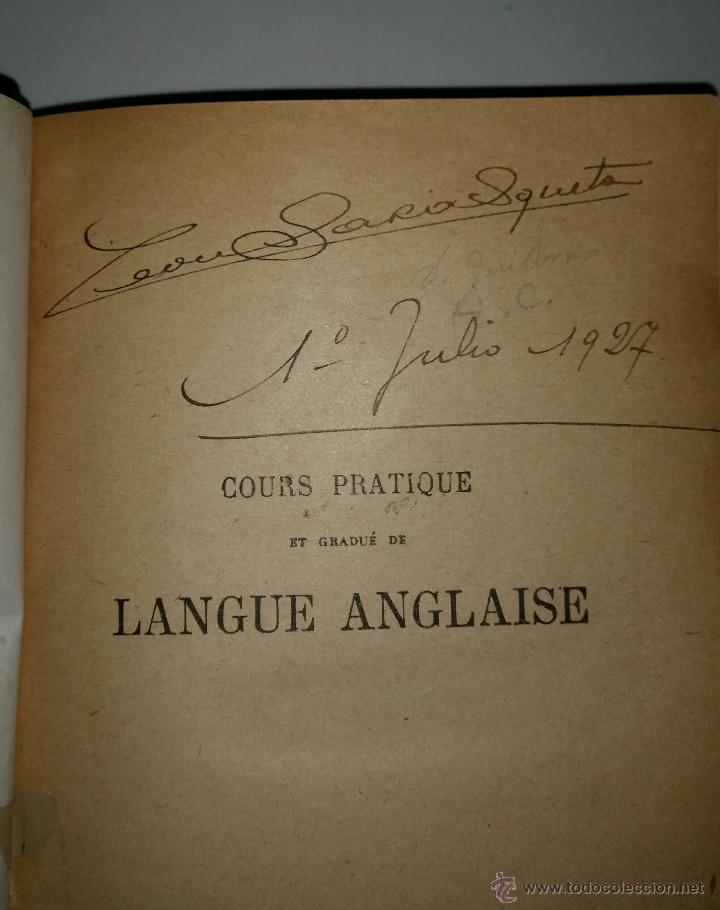 Libros antiguos: COURS PRATIQUE ET GRADUE DE LANGUE ANGLAISE por J. Addison. VINGT-NEUVIEME EDITION.BELIN-PARIS. 1919 - Foto 4 - 50965860