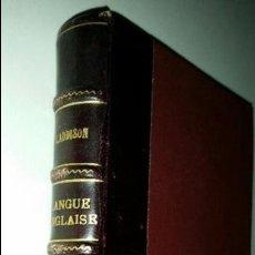 Libros antiguos: COURS PRATIQUE ET GRADUE DE LANGUE ANGLAISE POR J. ADDISON. VINGT-NEUVIEME EDITION.BELIN-PARIS. 1919. Lote 50965860