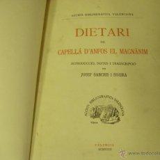 Libros antiguos: DIETARI DEL CAPELLÀ D'ANFOS EL MAGNÀNIM. INTRODUCCIÓ, NOTES I TRANSCRIPCIÓ PER JOSEP SANCHIS I SIVER. Lote 50966395