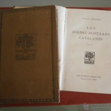 Libros antiguos: LES DIADES POPULARS CATALANES. JOAN AMADES. T. I-II-III. Lote 50971105