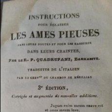 Libros antiguos: INSTRUCTIONS POUR ÉCLAIRER LES AMES PIEUSES. (INSTRUCCIONES A LA LUZ DE LAS ALMAS PIADOSAS) - 1839. Lote 50983930