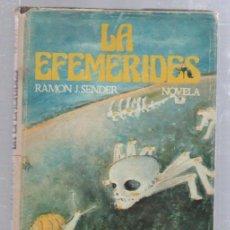 Libros antiguos: LA EFEMERIDES POR RAMON J.SENDER. 1º EDICION. 1976. EDICIONES SEDMAY.. Lote 50991367