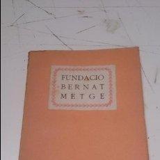 Libros antiguos: FUNDACIÓ BERNAT METGE. Lote 51004742