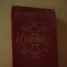 Libros antiguos: DINAMOS. A. FERRER. LIBR. DE FELIU Y SUSANNA. 1915.. Lote 51005796