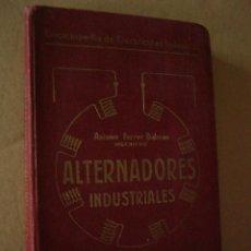 Libros antiguos: LATERNADORES INDUSTRIALES. A. FERRER. LIBR. DE FELIU Y SUSANNA. 1914.. Lote 51005816