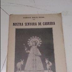 Libros antiguos: NOSTRA SENYORA DE CABRERA. Lote 51006308
