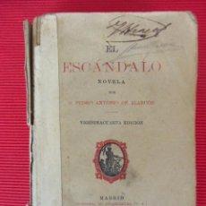 Libros antiguos: EL ESCÁNDALO - PEDRO ANTONIO DE ALARCÓN . Lote 51012637