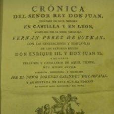 Libros antiguos: CRONICA DEL SEÑOR REY DON JUAN SEGUNDO EN CASTILLA Y LEON, VALENCIA AÑO 1779 BENITO MONFORT. Lote 51017086
