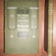 Libros antiguos: THIERS, M.A. HISTORIA DE LA REVOLUCIÓN FRANCESA. TOMO XII. Lote 51022215