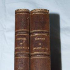 Libros antiguos: COSTUME DU MOYEN-AGE // 1847, TOMOS I Y II. Lote 51027129