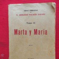 Libros antiguos: MARTA Y MARÍA - TOMO II - ARMANDO PALACIO VALDÉS. Lote 51030817