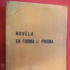 Libros antiguos: NOVELA EN FORMA DE PRISMA - POR CALLANDITO. Lote 51038745