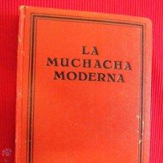 Libros antiguos: LA MUCHACHA MODERNA - J. H. ROSNY. Lote 51039081