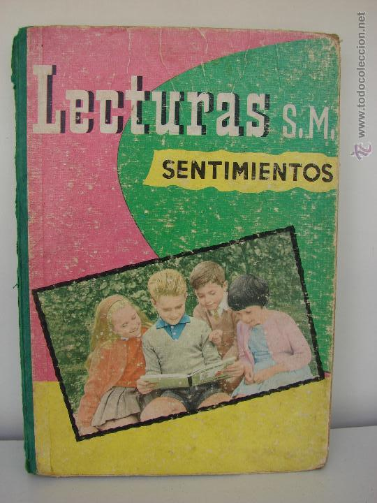 LIBRO DE ESCUELA. LECTURAS S. M. SENTIMIENTOS. 1960 (Libros Antiguos, Raros y Curiosos - Literatura Infantil y Juvenil - Otros)