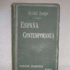 Libros antiguos: RUBÉN DARÍO: ESPAÑA CONTEMPORANEA. GARNIER. Lote 51069310