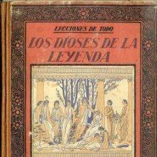 Libros antiguos: CARLES RIBA : LOS DIOSES DE LA LEYENDA (MUNTAÑOLA, 1923) ILUSTRACIONES DE J. OBIOLS. Lote 153357022