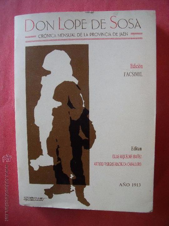 DON LOPE DE SOSA.-FACSIMIL.-ARTE.-CULTURA.-JAEN Y PROVINCIA.-18 TOMOS DESDE 1913 HASTA 1930. (Libros Antiguos, Raros y Curiosos - Bellas artes, ocio y coleccionismo - Otros)