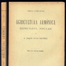 Libros antiguos: COSTA, JOAQUÍN. AGRICULTURA ARMÓNICA, EXPECTANTE, POPULAR. 1911. Lote 14353943
