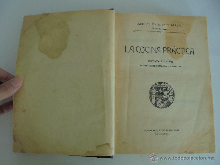Libros antiguos: LA COCINA PRACTICA. MANUEL MARIA PUGA Y PARGA. PICADILLO. IMPRENTA ROEL. POSIBLEMENTE 1916. - Foto 11 - 51143823