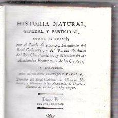 Libros antiguos: BUFFON. HISTORIA NATURAL, GENERAL Y PARTICULAR. TOMO VI. MADRID, 1788. ESCRITA EN FRANCÉS.. Lote 51151093