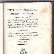 Libros antiguos: BUFFON. HISTORIA NATURAL, GENERAL Y PARTICULAR. TOMO XII. MADRID, 1793. ESCRITA EN FRANCÉS.. Lote 51151379