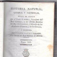 Libros antiguos: BUFFON. HISTORIA NATURAL, GENERAL Y PARTICULAR. TOMO XIII. MADRID, 1794. ESCRITA EN FRANCÉS.. Lote 51151606