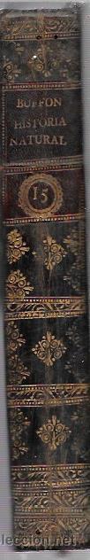 Libros antiguos: BUFFON. HISTORIA NATURAL, GENERAL Y PARTICULAR. TOMO XV. MADRID, 1798. ESCRITA EN FRANCÉS. - Foto 4 - 53893308