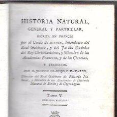Libros antiguos - BUFFON. HISTORIA NATURAL, GENERAL Y PARTICULAR. TOMO V. MADRID, 1796. ESCRITA EN FRANCÉS. - 51157191