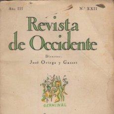 Libros antiguos: LA REVISTA DE OCCIDENTE - AÑO III Nº XXII - ABRIL 1925 - DIRECTOR JOSÉ ORTEGA Y GASSET. Lote 51185912