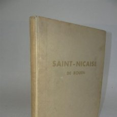 Libros antiguos: 1934 - SAINT-NICAISE DE ROUEN - COTIZADA OBRA DEL CANONIGO DESCROUT. Lote 51214485
