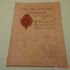 Libros antiguos: LIBRO ANTIGUO,LOS LEGIONARIOS DE LA CULTURA YLAS BIBLIOTECAS POPULARES CERVANTES-AÑO 1928. Lote 51238942