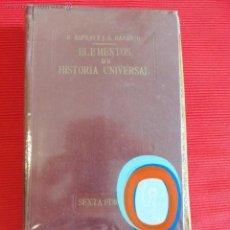 Libros antiguos: ELEMENTOS DE HISTORIA UNIVERSAL - D. RICARDO ESPEJO DE HINOJOSA Y D. JOAQUÍN GARCÍA NARANJO. Lote 51247552
