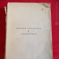 Libros antiguos: ABATES GALANTES Y LIBERTINOS - JUAN DE GRAVIGNI. Lote 51247778