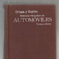 Libros antiguos: ORTEGA Y GOYTRE. TRATADO PRÁCTICO DE AUTOMÓVILES. 3ED. 1914. Lote 51253518