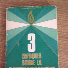 Libros antiguos: 3 ENFOQUES SOBRE LA REENCARNACION. SEBASTIAN DE ARAUCO , 1986 . Lote 51257712