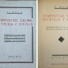 Libros antiguos: MOLA VIDAL, EMILIO. TEMPESTAD, CALMA, INTRIGA Y CRISIS. (1933).. Lote 51261037