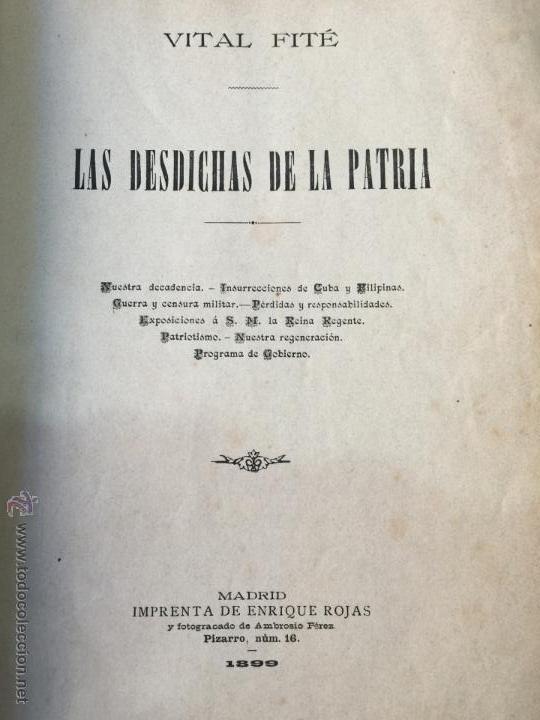 LAS DESDICHAS DE LA PATRIA - VITAL FITE 1899 (Libros Antiguos, Raros y Curiosos - Historia - Otros)