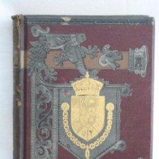 Libros antiguos: ANTIGUO LIBRO ILUSTRADO TOMO 11. HISTORIA GENERAL DE ESPAÑA. M. LAFUENTE - ED MONTANER Y SIMÓN, 1888. Lote 51397822
