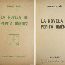 """Libros antiguos: AZAÑA, MANUEL. LA NOVELA DE PEPITA JIMÉNEZ. 1927 [""""CUADERNOS LITERARIOS""""]. Lote 261363540"""