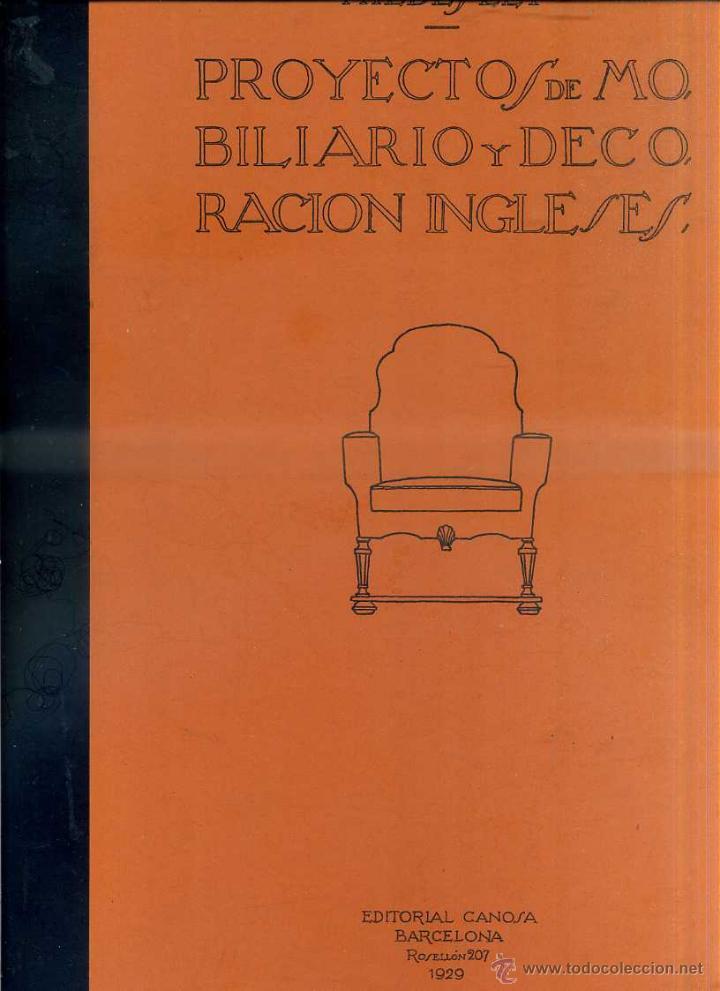 HILDESLEY : PROYECTOS DE MOBILIARIO Y DECORACIÓN INGLESES (CANOSA, 1929) (Libros Antiguos, Raros y Curiosos - Bellas artes, ocio y coleccionismo - Otros)