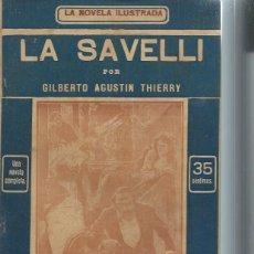 Libros antiguos: LA NOVELA ILUSTRADA, LA SAVELLI, NOVELA PASIONAL DEL SEGUNDO IMPERIO, G.A.THIERRY, Nº 1 MADRID. Lote 51431705